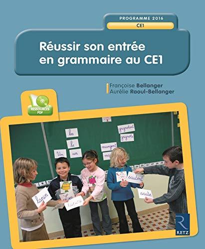 9782725633961: Réussir son entrée en grammaire au CE1 (+ CD-Rom) (French Edition)
