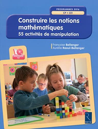 9782725634050: Construire les notions mathématiques (1Cédérom)