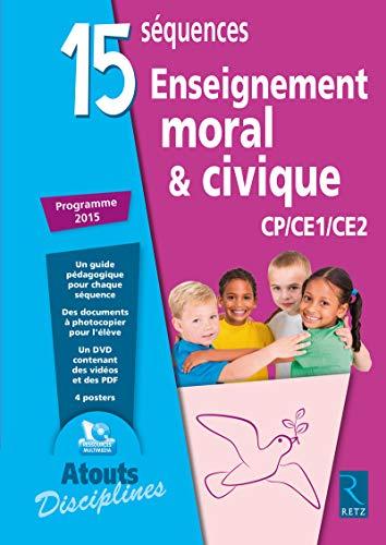 9782725634074: 15 Séquences Enseignement moral et civique (+ CD-Rom)