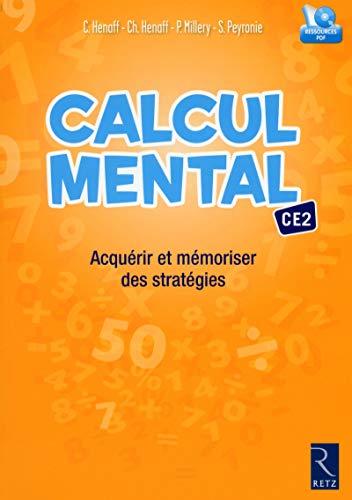 9782725634197: Calcul mental CE2 : Acquérir et mémoriser des stratégies (1Cédérom)