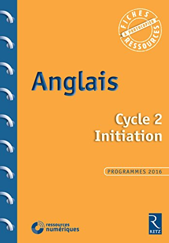 9782725636191: Anglais Cycle 2 Initiation (+ 1 CD)