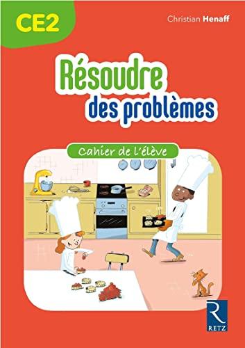 9782725636283: Résoudre des problèmes - Cahier de l'élève CE2