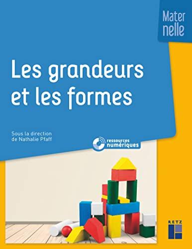 9782725637402: Les grandeurs et les formes à l'école maternelle (+ CD-Rom/Téléchargement)