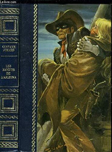 Les Bandits de l'Arizona: Gustave Aimard Michel
