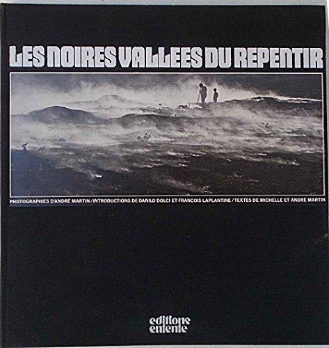 Les noires vallées du repentir: Contribution à l'étude de la mentalité magico-religieuse en Italie méridionale (French Edition) (9782726600139) by Martin, Michelle