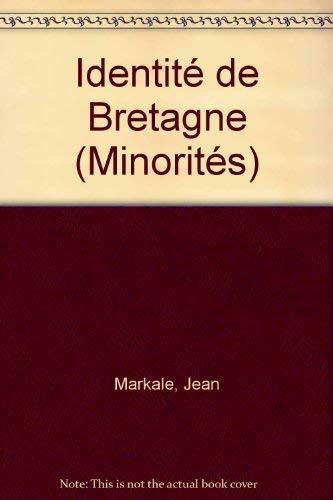 Identite de Bretagne (Minorites) (French Edition) (2726600719) by Markale, Jean
