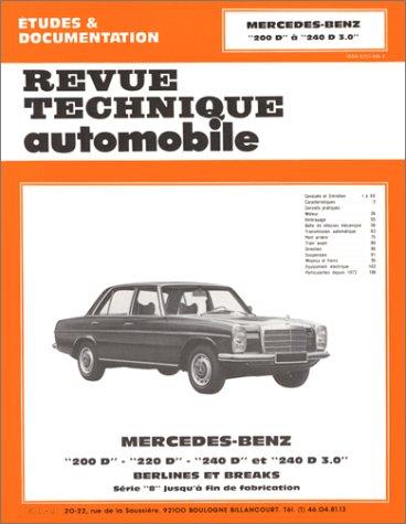 9782726832325: Revue technique automobile : Mercedes Benz - 200D, 220D, 240D et 240D 3.0 - Berlines et breaks