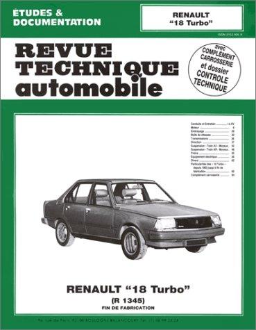9782726841938: Revue technique de l'Automobile : Renault 18 turbo, R 1345, fin de fabrication