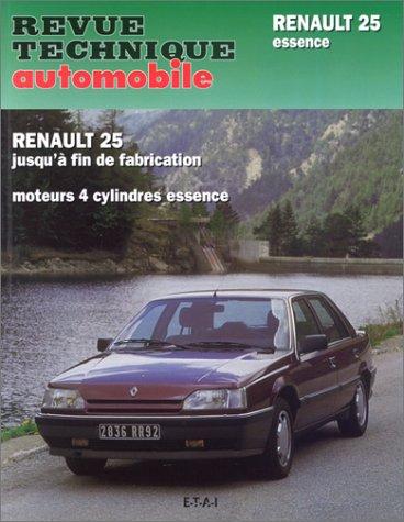 9782726844663: Renault 25 jusqu'à fin de fabrication : moteurs 4 cylindres essence