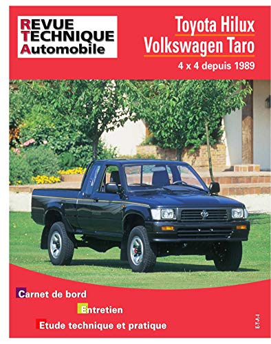 9782726857519: Revue Technique Automobile, 575.1 : Toyota Hilux - Volkswagen Taro 4x4 depuis 1989