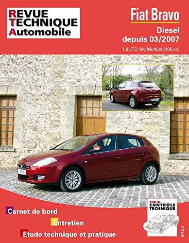 9782726874059: Rta B740 Fiat Bravo 10/2008> 1.6 Jtd (French Edition)