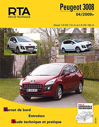 9782726875254: Peugeot 3008 Diesel 1.6 HDi 112 ch et 2.0 HDi 150 ch depuis 04/2009 (Revue technique automobile)