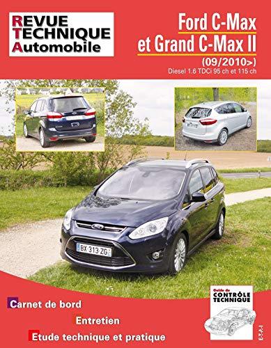 9782726876459: Rta B764 Ford C-Max Grand C-Max II 1.6 Tdci 09/2010>