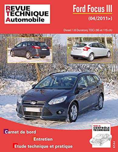 9782726877159: E.T.A.I - Revue Technique Automobile B771 - FORD FOCUS III PHASE 1 - 2011 à 2015