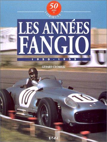 9782726883365: 50 Ans de Formule 1 : Tome 1, Les années Fangio
