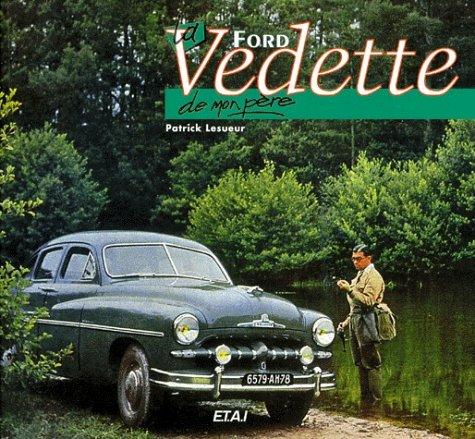 9782726883457: La Ford Vedette de mon père