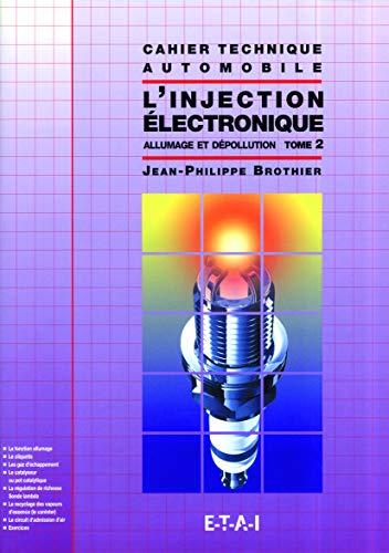 9782726883754: L'injection �lectronique, tome 2 : allumage et d�pollution