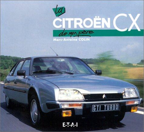 9782726884294: La Citroën CX de mon père