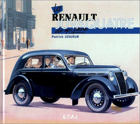 9782726884317: La Renault Juvaquatre de mon père