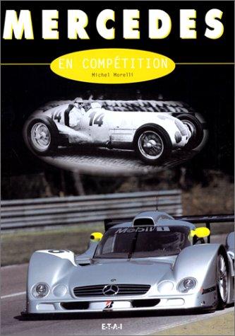 9782726884973: Mercedes en comp�tition