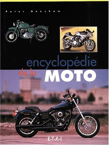 Encyclopédie de la moto (2726885179) by Henshaw, Peter
