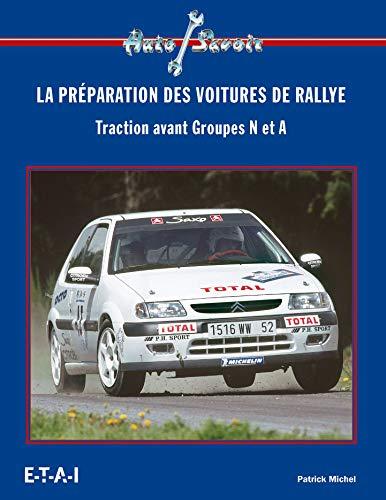 PREPARATION DES VOITURES DE RALLYE -LA-: MICHEL PATRICK