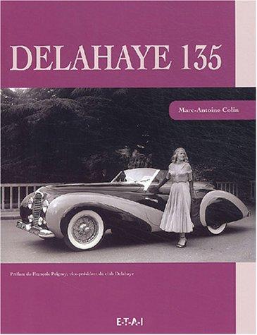 9782726885499: Delahaye 135