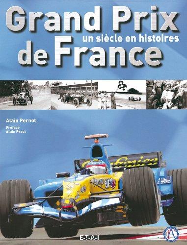 9782726886571: Grand Prix de France : Un siècle en histoires