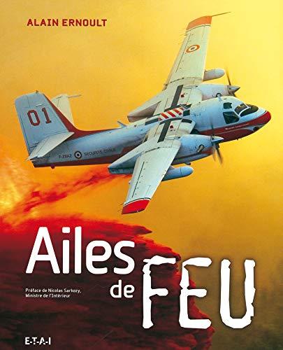 AILES DE FEU: ERNOULT ALAIN