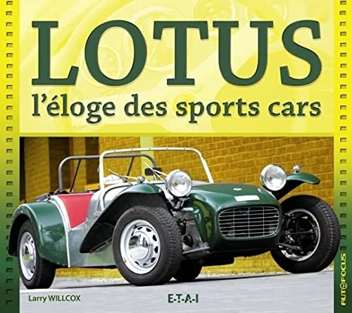 9782726887509: Lotus : L'éloge des sports cars