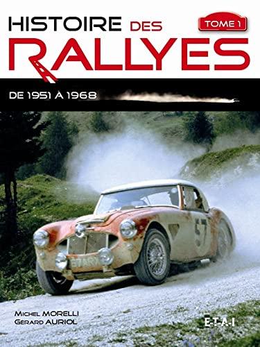 9782726887622: histoire des rallyes 1951 - 1968 - t.1