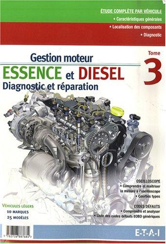 9782726887684: Gestion moteur essence et diesel : Tome 3
