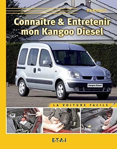 Connaitre & Entretenir Ma Kangoo Diesel: Collectif,