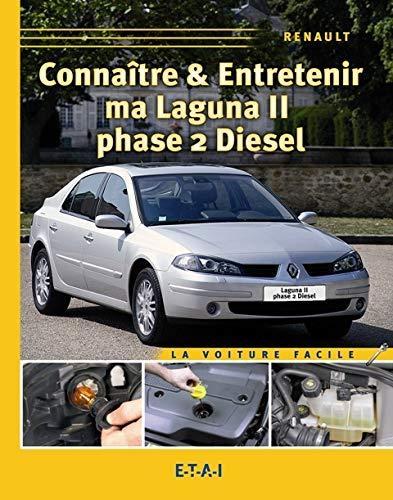9782726888186: Connaitre & Entretenir Ma Laguna 2 (French Edition)