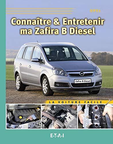 9782726888216: Connaitre & Entretenir Ma Zafira Diesel