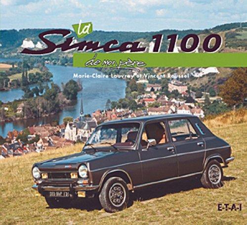 9782726888667: La Simca 1100 de mon père