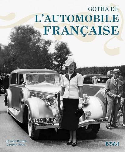 Le Gotha de l'automobile Francaise: Friry, Laurent