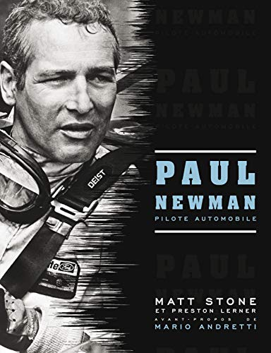 9782726889596: Paul Newman : Pilote automobile