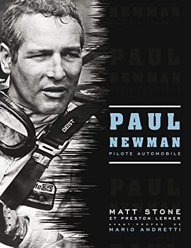 9782726889596: Paul Newman : Pilote automobile