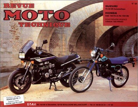 9782726890585: Revue technique de la Moto, numéro 64 : Suzuki TS 50 automatique, Honda CBX 750 F