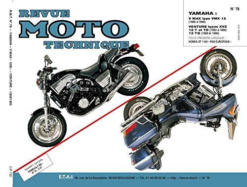 9782726890721: REVUE MOTO TECHNIQUE NUMERO 78 : YAMAHA VMX 12 V-XVZ 12T-TD VENTURI