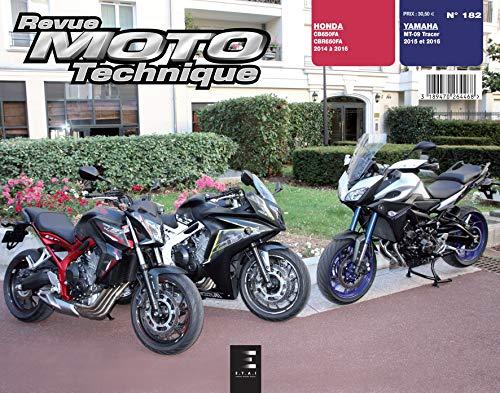 9782726892831: E.T.A.I - Revue Moto Technique 182 - YAMAHA MT-09 Tracer - 2015 à 2016 et - HONDA CBR 650 FAE - 2011 à 2014