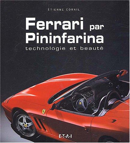 9782726893258: Ferrari par Pininfarina : Technologie et beaut�