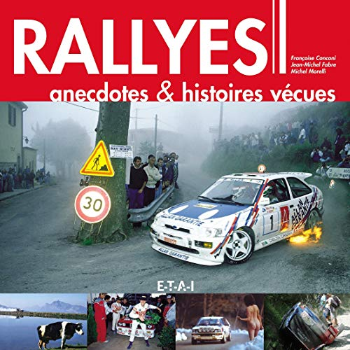 9782726894194: Rallyes, anecdotes & histoires vecues