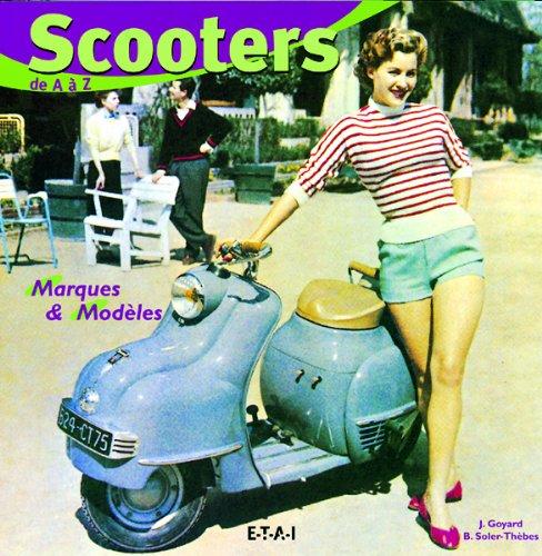 scooters de a a z: Soler-Th?bes, Bernard, Goyard, Jean
