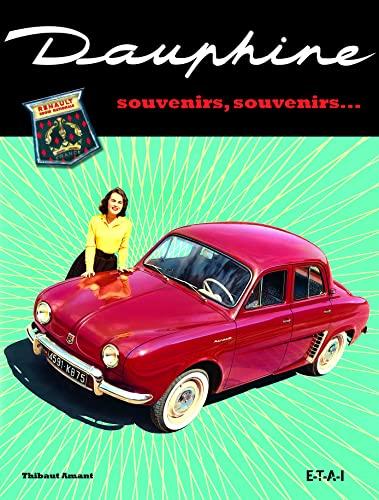 9782726894651: dauphine : souvenirs, souvenirs