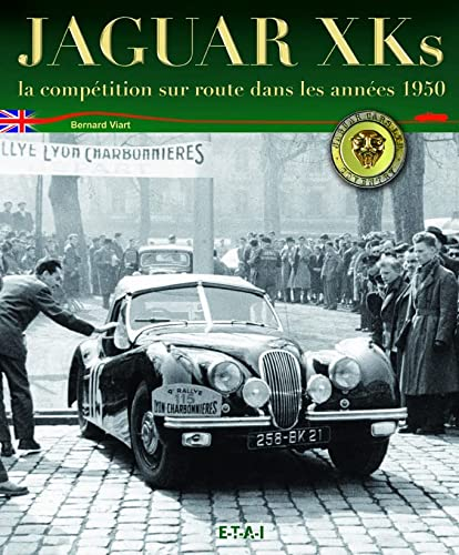 """jaguar xk ; la competition sur route, annees 1950"" (9782726894682) by [???]"