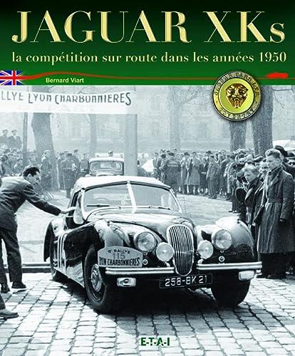 """""""jaguar xk ; la competition sur route, annees 1950"""" (2726894682) by [???]"""