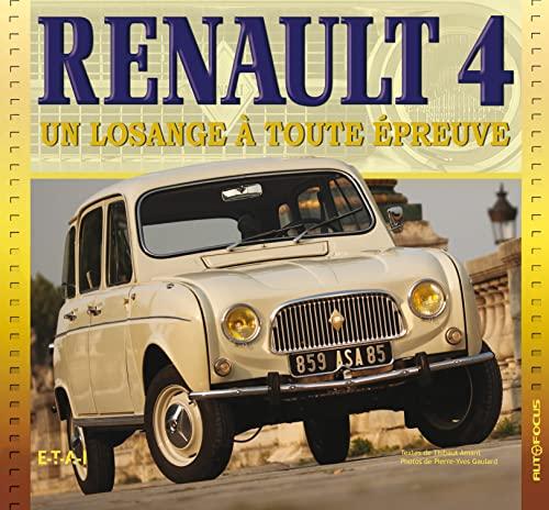 9782726894811: Renault 4 : Un losange à toute épreuve (Autofocus)