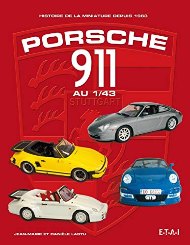 9782726894958: Porsche 911 au 1/43 (French Edition)